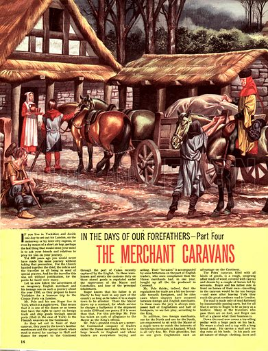 In the Days of Our Forefathers: The Merchant Caravans.