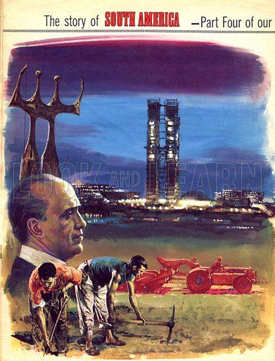 The Story of South America: Brazil's Dream Capital.