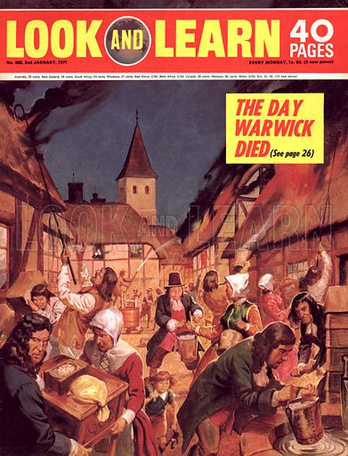 Talking About Towns: The Day Warwick Died. On 5 September 1694, a careless man lit a brand on his neighbour's fire and accidentally set fire to the roof. In minutes the whole street was aflame. Front cover for Look and Learn no. 468.