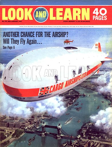 Another Chance for the Airship? Will they fly again...? Front cover for Look and Learn no. 472.