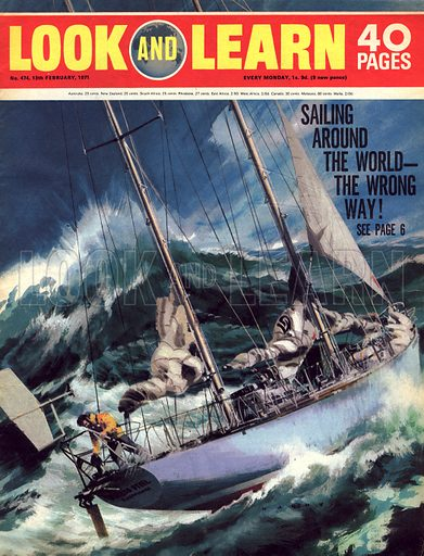 Sailing Round the World -- The Wrong Way! Front cover for Look and Learn no. 474.