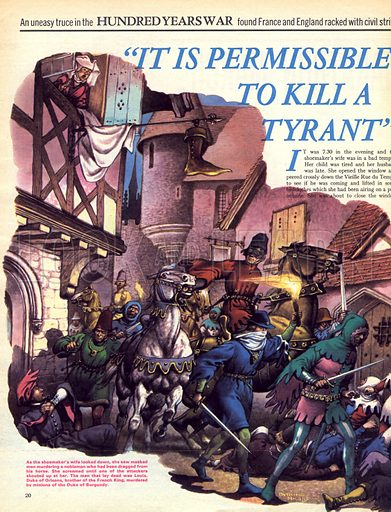 "The Hundred Years War: ""It is Permissable to Kill a Tyrant""."