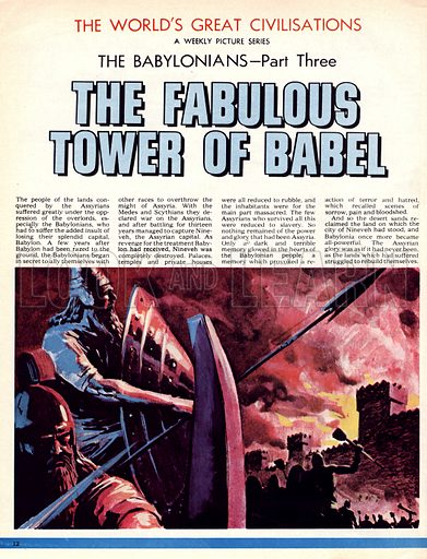 The World's Greatest Civilisations. The Babylonians: The Fabulous Tower of Babel. Ninevah was destroyed by the Medes and Scythians in the war that followed the destruction of Babylon.