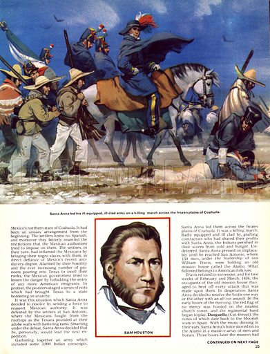 The Unfinished Revolution: Trouble in Texas. Santa Anna led his ill-equipped, ill-clad army on a killing march across the frozen Coahuila; (below) portrait of Sam Houston.
