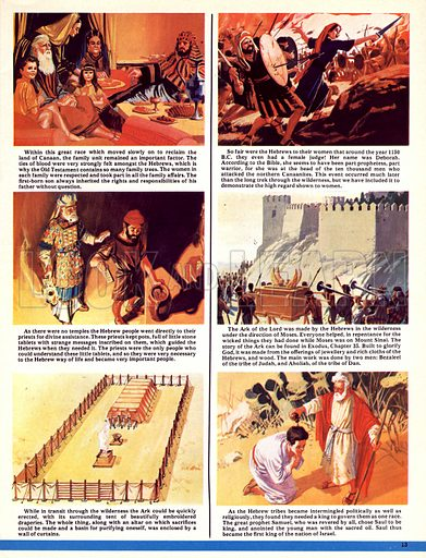 The World's Great Civilisations. The Hebrews: A Land of Milk and Honey. (1) Large Hebrew family in Canaan; (2) Deborah attacking the Canaanites in the north; (3) conversing with a Hebrew priest; (4) The Ark of the Lord; (5) an alter could be quickly errected along with its surrounding tent of beautifully embroidered drapes; (6) The prophet Samuel choses Saul to be king of the Hebrews.