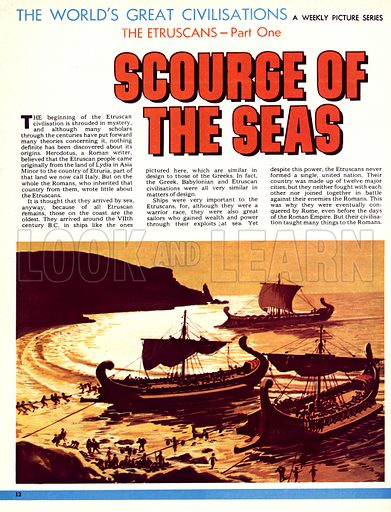 The World's Great Civilisations. The Etruscans: Scourge of the Seas. Etruscan ships from around the 7th century BC.