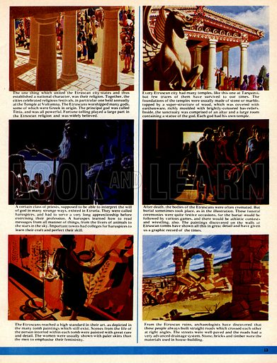 The World's Great Civilisations. The Etruscans: The Rule of Rome. (1) Temple of Voltumna; (2) Temple at Tarquinii; (3) Haruspices were priests who interpreted animal innards or the stars to interpret the will of god; (4) A funeral ceremony; (5) an artist producing a mural for a tomb; (6) The ruins of an Etruscan city.