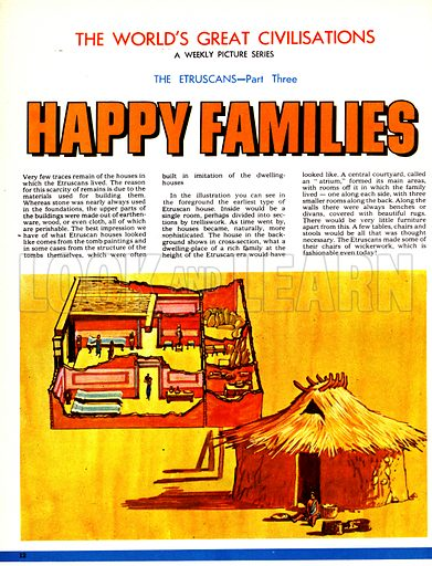 The World's Great Civilisations. The Etruscans: Happy Families. Cut-away drawing of an Etruscan house.