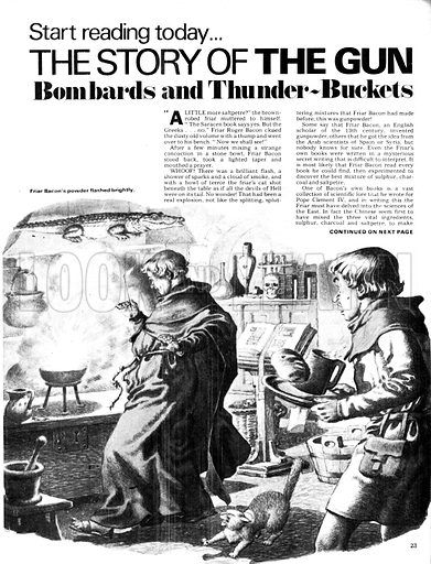 The Story of the Gun: Bombards and Thunder-Buckets. Friar Bacon and his discovery of gun powder.
