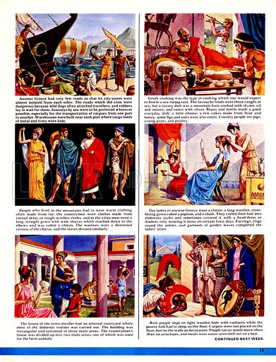 The World's Great Civilisations. The Greeks: Sparta's Champion Warriors. (1) Sailing was the principal mode of transport; (2) Food was often fish, typical of a sea-faring nation, but a real delicacy was mountain hare; (3) clothing and fashion; (4) the fasionable ladies would wear close-fitting gowns, elaborately cut hairstyles often topped with a head-dress or diadem; and jewelled earings, rings and ankle bracelets; (5) the house of town-dwellers usually included a courtyard; (6) dressing a soldier.
