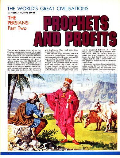 The World's Great Civilisations. The Persians: Prophets and Profits. The Prophet Zoroaster addressing a peasant herdsman.