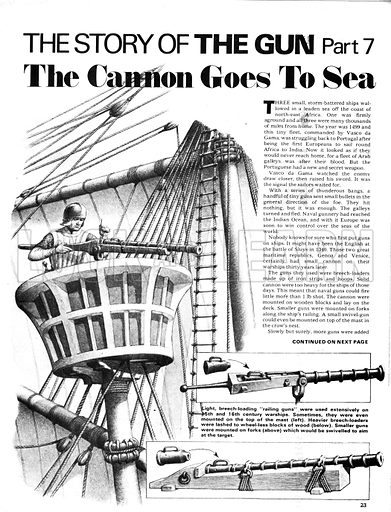"""The Story of the Gun: The Cannon Goes to Sea. Light, breach-loading """"railling guns"""" were installed on 15th and 16th century warships, some mounted at the top of masts."""