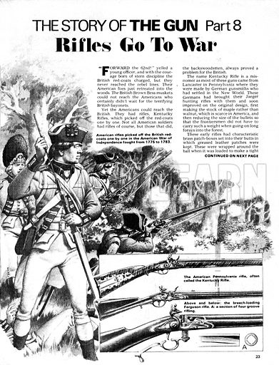The Story of the Gun: Rifles Go To War. American rifled picked off the British redcoats one by one in the American War of Independence fought from 1775 to 1783; (inset) American rifles with cutaway of firing mechanism.
