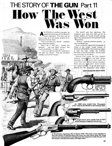 The Story of the Gun: How the West was Won. A sheriff of the Wild West arrests an outlaw; (inset guns) pepperbox pistol, 1860 army model Colt, 1873 single-action army model colt and Winchester repeating rifle of around 1870.