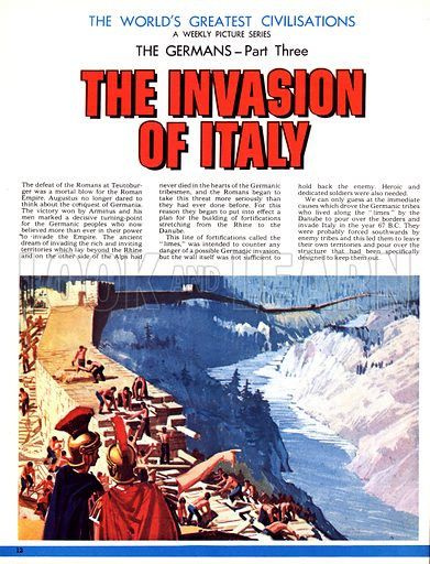 The World's Great Civilisations. The Germans: The Invasion of Italy. After their defeat at the swords of the Germans at Teutoburger, the Romans built a line of fortifications fromthe Rhine to the Danube.