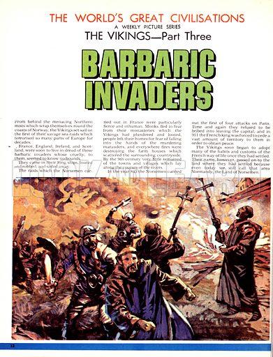 The World's Great Civilisations. The Vikings: Barbaric Invaders. Vikings raid a monastery.
