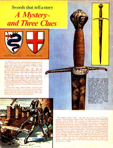 Swords That Tell a Story: A Mystery -- and Three Clues. The sword of Estore Visconti, also known as Hestor Vicecomes, shot in the leg during the siege of the castle at Monza in 1413.