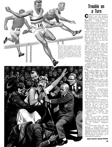 The Magic of the Olympics: Trouble on a Turn. (Top) Chris Brasher in the 3,000 metre steeplechase at Melbourne in 1956; (Bottom) officials wrestle the microphone away from Barbara Rotraut-Player who wanted to use the 1952 Helsinki games as a platform for her plea for peace.