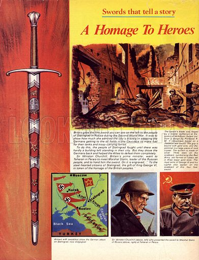 Swords That Tell a Story: A Homage to Heroes. This sword was given to the people of Stalingrad for the bravery of the Russian people during the Second World War. (Inset) scenes and map of the German attack on Stalingrad, Winston Churchill and Marshal Stalin.