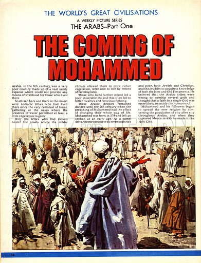 The World's Great Civilisations. The Arabs: The Coming of Mohammed. The prophet Mohammed talking to his followers.