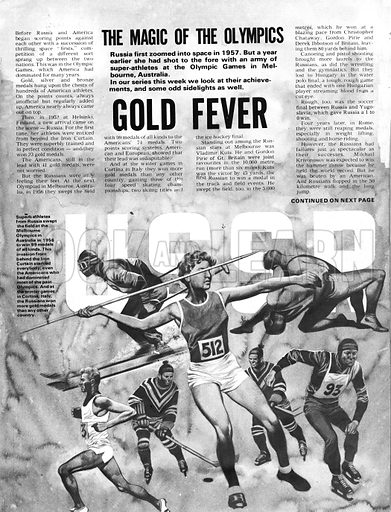 The Magic of the Olympics: Gold Fever. Russian athletes swept the field at the 1956 Melbourne Olympics in Australia, winning 99 medals in everything from javelin to skiiing, track running to hockey.