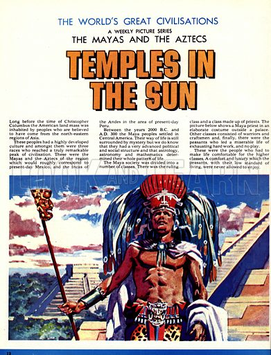 The World's Great Civilisations. The Mayas and the Aztecs: Temples in the Sun. A Maya priest in his elaborate costume.