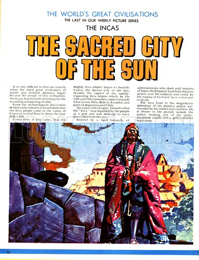 The World's Great Civilisations. The Incas: The Sacred City of the Sun. An Inca noble outside his splendid palace.