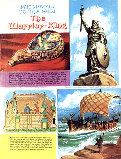 Passports to the Past: The Warrior-King. Alfred the Great (pictured on the jewel top left and the statue at Winchester top right) was a great shipbuilder, using them to defeat the Danes invading Briton.