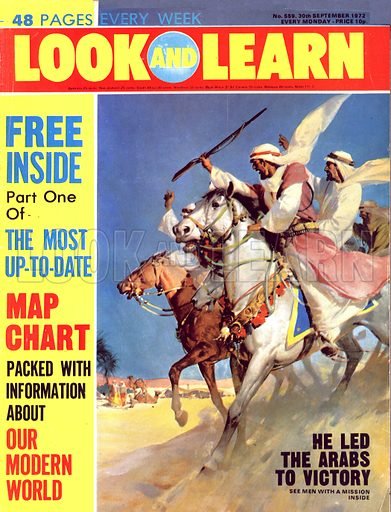 He Led the Arabs to Victory. Lawrence of Arabia.