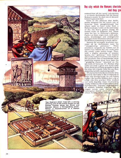 The Defenders: Towers of Strength. (Top left) Hadrian's Wall; (inset) carving of a watch tower on the Roman frontier along the Rhine and Danube; (Centre) A fire-signalling tower; (Bottom left) A reconstruction of a Roman cavalry fort; (Top right) a section of one of Rome's wall; (inset) a reconstruction of one of the castellans which the Romans built along the Rhine; (Bottom) Double-arched gates of Rome.