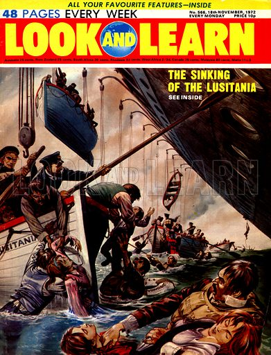 The Sinking of the Lusitania. On May 7, 1915, within sight of the coast of Cork, Ireland, the liner Lusitania, one of the world's biggest ships, was torpedoed by a German submarine. Originally published in b/w in Look & Learn no. 65, 13 April 1963. This version has additional figures at bottom of frame.