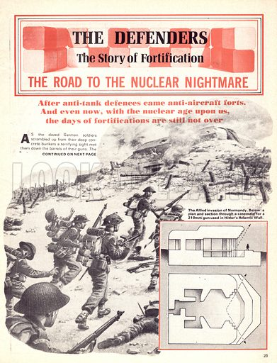 The Defenders: The Road to the Nuclear Nightmare. The Allied invasion of Normandy during World War II and a cross section of a casemate, part of Hitler's Atlantic Wall.