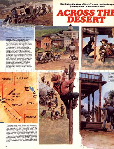 The Overland Stage: Across the Desert. Samuel Clemens (Mark Twain) continues his trip west across the United States.