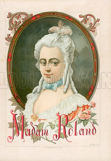 Marie-Jeanne Roland, better known simply as Madame Roland. Illustration for Historia de Europa by Emilio Castelar (1896). Large chromolithograph.