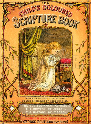 Child praying. The Child's Coloured Scripture Book published by George Routledge & Sons, c 1890. Printed in colours by Kronheim & Co Professionally re-touched illustration.