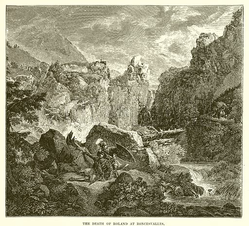 The death of Roland at Roncesvalles. Illustration from Cassell's Illustrated Universal History by Edward Ollier (1890).