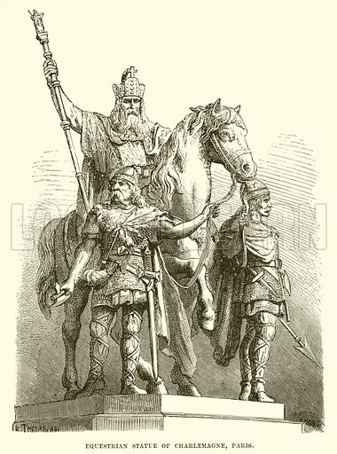 Equestrian statue of Charlemagne, Paris. Illustration from Cassell's Illustrated Universal History by Edward Ollier (1890).