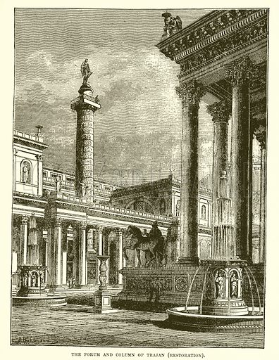 The forum and column of Trajan. Illustration from Cassell's Illustrated Universal History by Edward Ollier (1890).