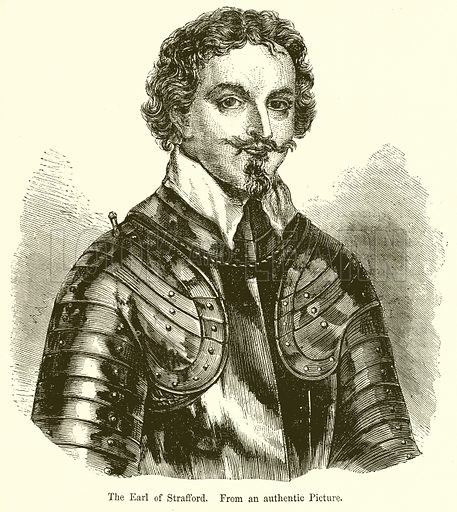 The Earl of Strafford. Illustration from John Cassell's Illustrated History of England (W Kent, 1857/1858).
