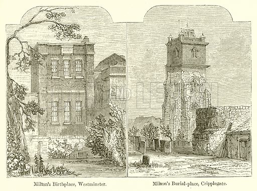 Milton's Birthplace, Westminster. Milton's Burial-Place, Cripplegate. Illustration from John Cassell's Illustrated History of England (W Kent, 1857/1858).