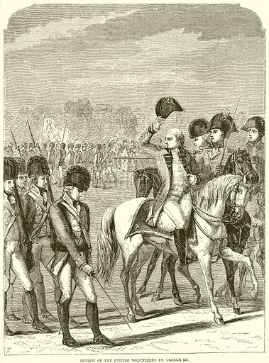 Review of the British Volunteers by George III. Illustration from John Cassell's Illustrated History of England (W Kent, 1857/1858).