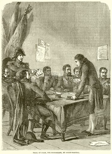 Trial of Palm, the Bookseller, by Court-Martial. Illustration from John Cassell