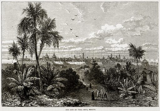 The city of Vera Cruz, Mexico. Illustration from Cassell's History of the United States by Edward Ollier (c 1900).