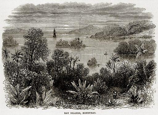 Bay, islands, Honduras. Illustration from Cassell