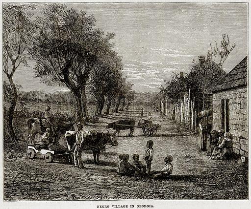 Negro village in Georgia. Illustration from Cassell