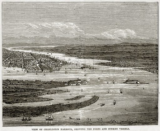 View of Charleston harbour, showing the forts and Sunken Vessels. Illustration from Cassell