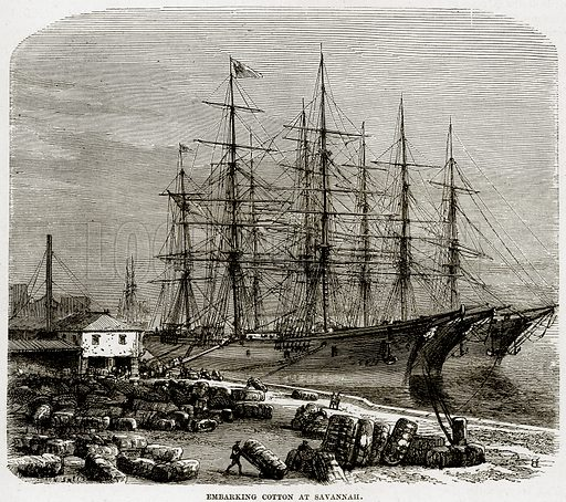 Embarking Cotton at Savannah. Illustration from Cassell's History of the United States by Edward Ollier (c 1900).