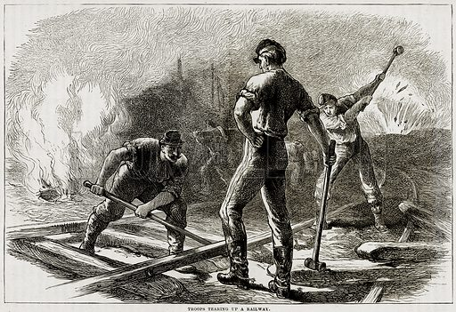 Troops tearing up a railway. Illustration from Cassell's History of the United States by Edward Ollier (c 1900).