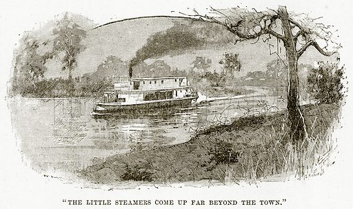 """""""The Little Steamers come up Far Beyond the Town"""". Illustration from Cassell's Picturesque Australasia by EE Morris (c 1889)."""