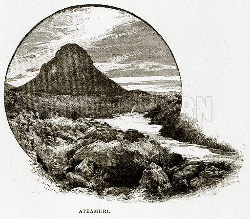 Ateamuri. Illustration from Cassell's Picturesque Australasia by EE Morris (c 1889).